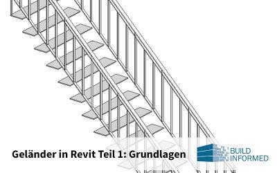 Geländer in Revit, Teil 1: Grundlagen